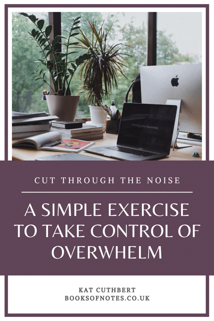 Pin this - A Simple Exercise to Tackle Overwhelm