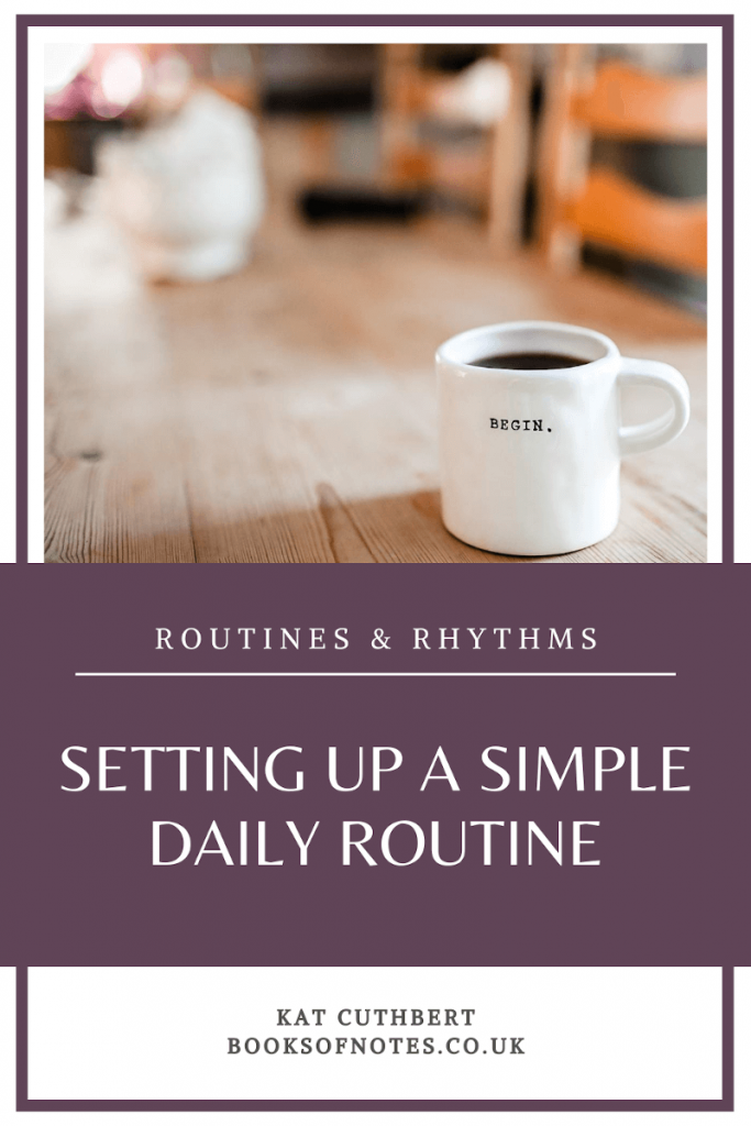 Pin this - Setting up a simple daily routine